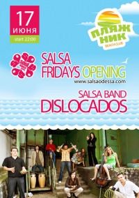 Salsa Fridays Opening with DISLOCADOS in ПляжНИК